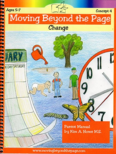 Moving Beyond the Page Change Ages 5-7 Concept 4 Parent Manual