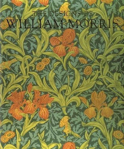 Designs of William Morris (Phaidon Miniature (Costumes London Exhibition)