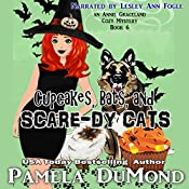 Cupcakes, Bats, and Scare-dy Cats: An Annie Graceland Cozy Mystery, Book 6 | Pamela DuMond