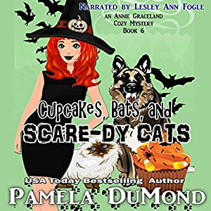 Cupcakes, Bats, and Scare-dy Cats Audiobook
