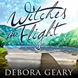 Witches in Flight: WitchLight Trilogy Series, Book 3
