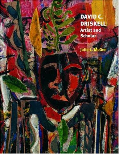 David C. Driskell: Artist and Scholar