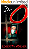 Dr. O: The 1 That Got Away