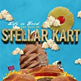 Life Is Good: The Best of Steller Kart