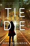 Tie Die (2) (A Colleen Hayes Mystery)