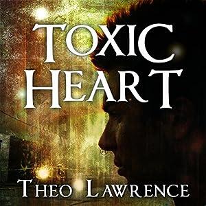 Toxic Heart Audiobook