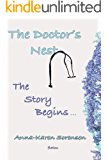 The Doctor's Nest: The Story Begins...