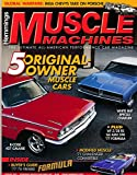 Hemmings Muscle Machines : R-Code 427 Galaxie, 1971 Challenger Convertible, 1969 Z/28 RS, 1968 AMX 390; Rebuilding Chrysler's 440 Six Barrel Engine