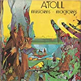Musiciens-Magiciens by ATOLL (2002-01-01)