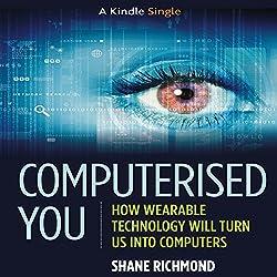 Computerised You