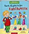 Meine erste Bilderbuch-Geschichte: Hurra, ich gehe in den Kindergarten