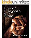 Great Prayers of the Bible: Discipleship Lessons in Petition and Intercession (JesusWalk Bible Study Series)
