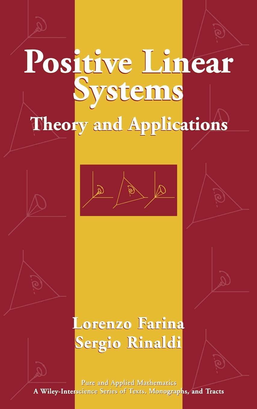Positive Linear Systems Theory and Applications