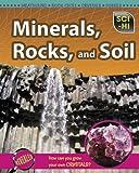 Minerals, Rocks, and Soil, Barbara J. Davis, 1410933571