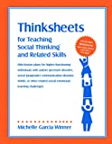 Thinksheets for Teaching Social Thinking and Related Skills