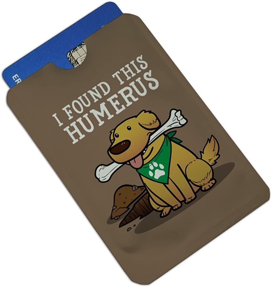 I Found This Humerus Bone Dog Humorous Credit Card RFID Blocker Holder Protector Wallet Purse Sleeves Set of 4