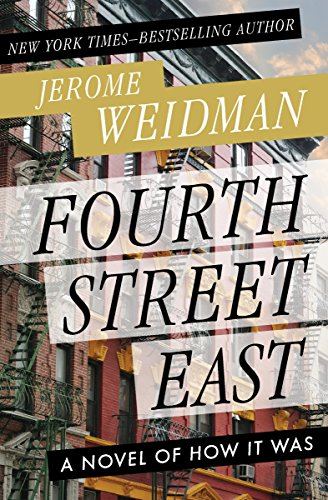 Fourth Street East: A Novel of How It Was (The Benny Kramer Novels) cover