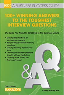100 winning answers to the toughest interview questions barrons business success series - Hard Interview Questions And Answers