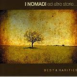 I Nomadi Ed Altre Storie: Best & Rarities
