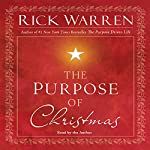 The Purpose of Christmas | Rick Warren