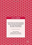 img - for The Ethics of Educational Healthcare Placements in Low and Middle Income Countries: First Do No Harm? book / textbook / text book