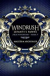 Windrush: Jayanti's Pawns (Jack Windrush Book 5)