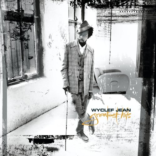 CD : Wyclef Jean - Greatest Hits (Clean Version)