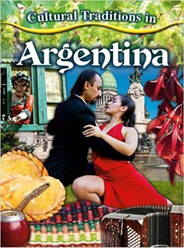 Cultural Traditions In Argentina Cultural Traditions In My World - Argentina traditions