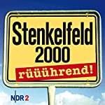 Stenkelfeld 2000 - rüüührend! | Harald Wehmeier,Detlev Gröning