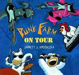 Punk Farm on Tour by [Krosoczka, Jarrett J.]