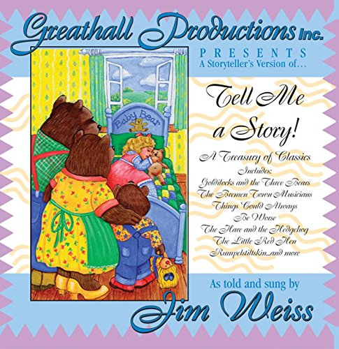 Tell Me a Story!: A Treasury of Classics by The Well-Trained Mind Press
