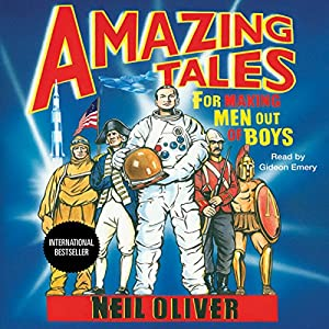 Amazing Tales for Making Men Out of Boys Audiobook