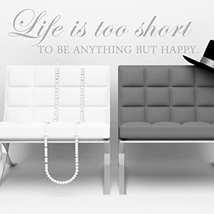 Amazoncom Life Is Too Short To Be Anything But Happy Vinyl