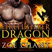 Firefighter Dragon: Fire & Rescue Shifters, Book 1 | Zoe Chant