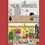 The New Yorker, December 15th 2014 (Ken Auletta, Tad Friend, Joan Acocella) | Ken Auletta,Tad Friend,Joan Acocella