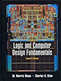 Logic and Computer Design Fundamentals, Mano and Mano, M. Morris, 0136004180