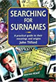 img - for Searching for Surnames: A Practical Guide to their Meanings and Origins (Genealogy S) book / textbook / text book