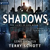 Shadows: The Game Is Life, Book 5   Terry Schott