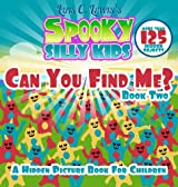 Can You Find Me Hidden Pictures (Monster Books for Kids - Ages 4-7) v2 (Spooky Silly Kids)