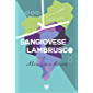 Sangiovese, Lambrusco, and Other Vine Stories