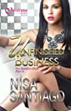 Unfinished Business - The Baddest Chick 6