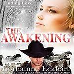 The Awakening: The Outsider Series, Book 3 | Lorhainne Eckhart