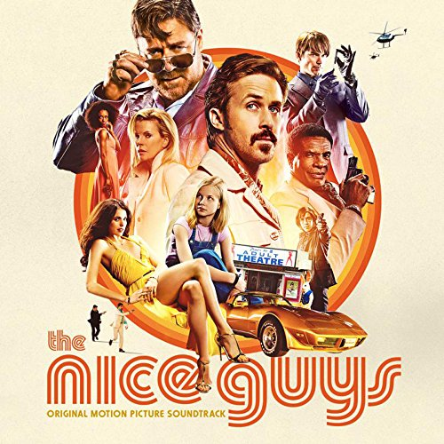 (The Nice Guys (Original Motion Picture Soundtrack))