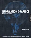 Information Graphics and Visual Clues, Ronnie Lipton, 1592530516