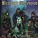A Great Journey: Brother Betrayed, Book 1