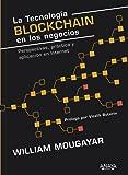 La tecnología Blockchain en los negocios: Perspectivas, práctica y aplicación en Internet (Títulos Especiales)