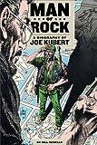 Man of Rock: A Biography of Joe Kubert