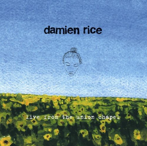 Live From Union Chapel by Rice, Damien