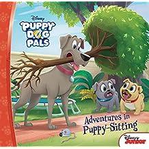 Adventures in Puppy-Sitting (Puppy Dog Pals)
