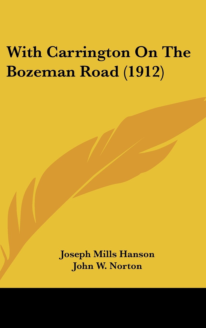 Download With Carrington On The Bozeman Road (1912) PDF